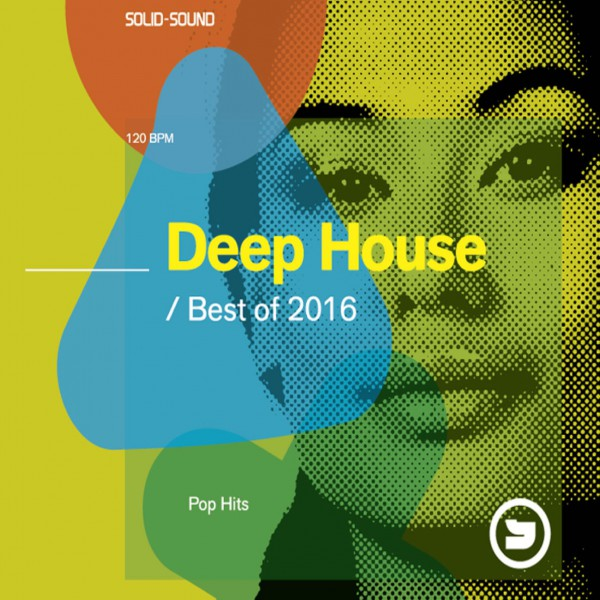 Deep House Pop Hits Best of 2016